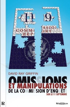 Omissions et manipulation de la commission d'enquête sur le 11 septembre, par David Ray Griffin