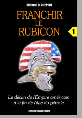 Franchir le rubicon, tome 1, par Michael C. Ruppert