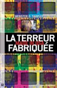 Livre La terreur fabriquée made in USA, par Webster G. Tarpley